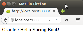 Spring Boot : Hello World with Gradle 2 - 2018
